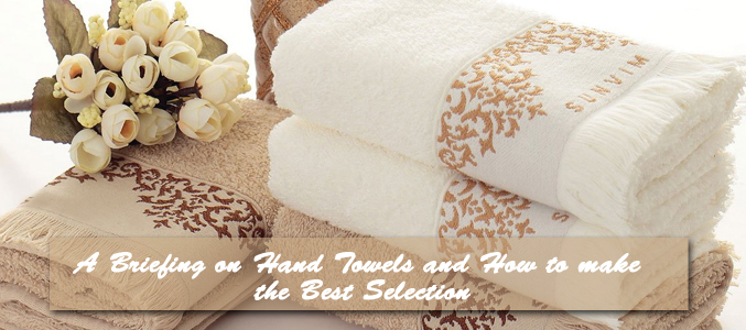A Briefing on Hand Towels and How to Make the Best Selection