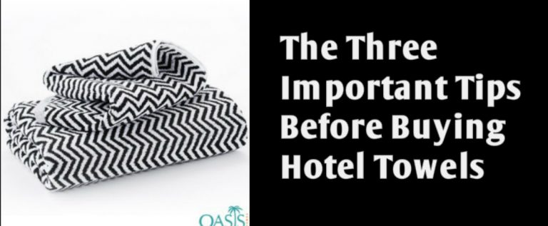The Three Important Tips to Follow Before Buying Hotel Towels Crafted by Wholesalers