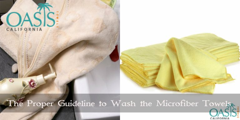 The Proper Guideline to Wash the Microfiber Towels with Care for Longer Life-Span