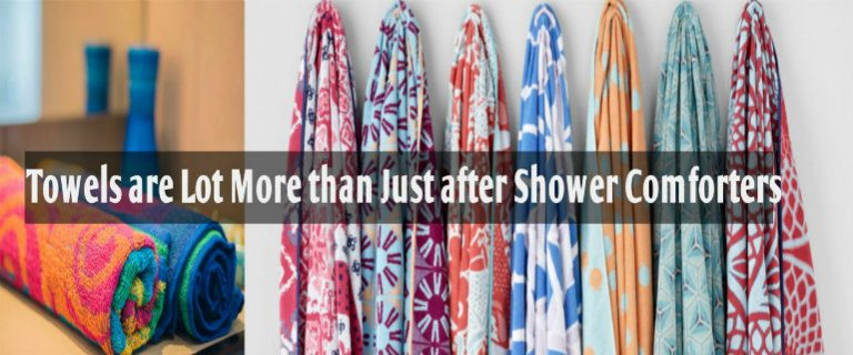 The Wholesale Towels are Lot More than Just after Shower Comforters