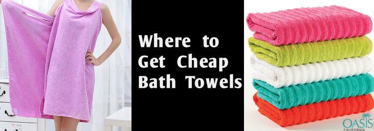 Wondering Where to Get Cheap Bath Towels for Your Store? Here is the Answer