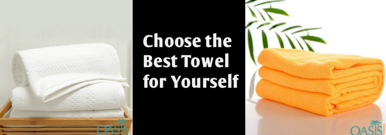 The Art of Choosing the Best Towel for Yourself!
