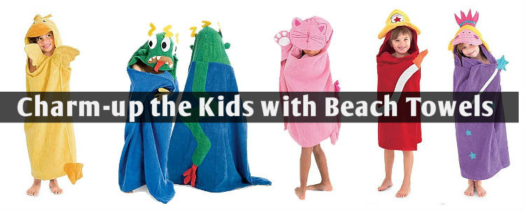 The Wholesale Beach Towels Have Been Re-invented with Charm for the Kids