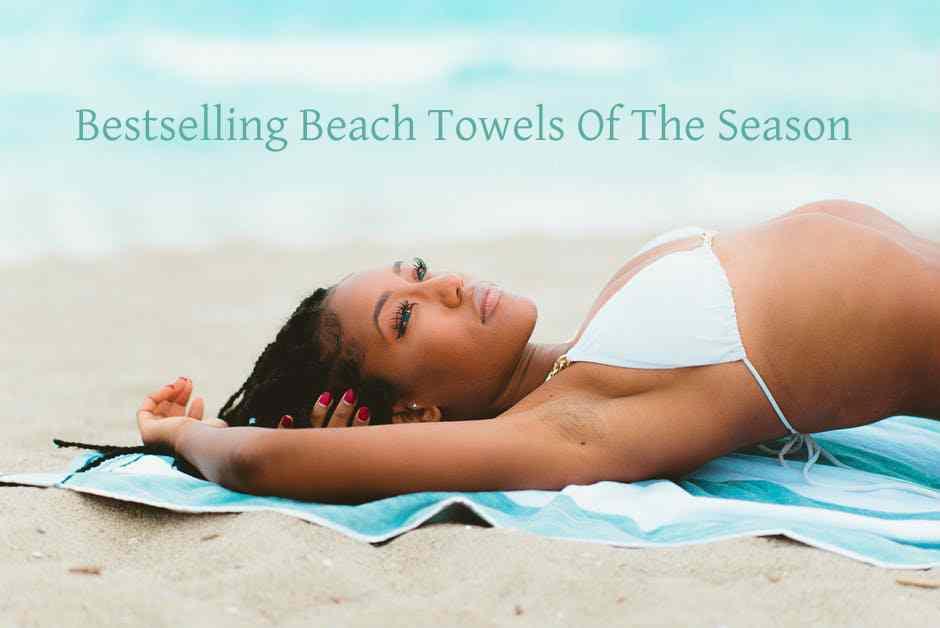 Bestselling Round Beach Towels Of The Season